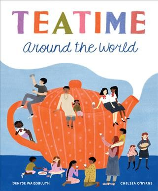Cover: 'Tea Time Around the World'