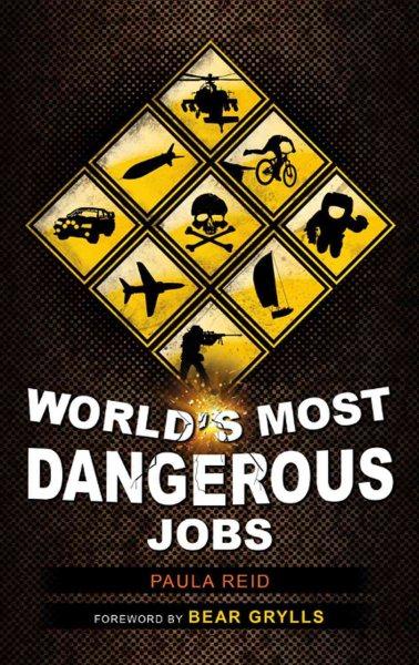 Cover: 'World's Most Dangerous Jobs'