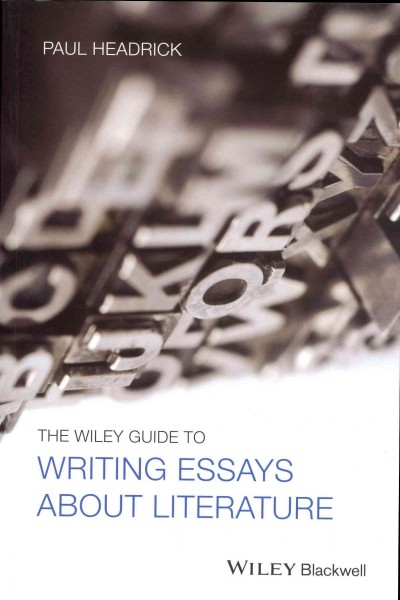 a method for writing essays about literature paul headrick pdf