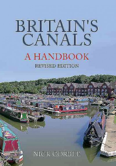 Britain-039-s-Canals-A-Handbook-Revised-Edition-Paperback-by-Corble-Nick-Bra
