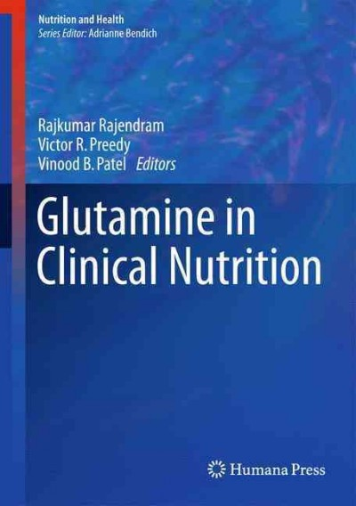Glutamine in Clinical Nutrition, Hardcover by Rajendram, Raj