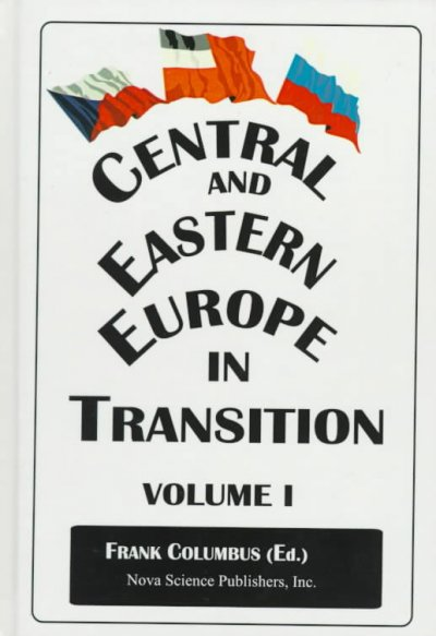 Central and Eastern Europe in Transition, Hardcover by Columbus, Frank H. (ED...