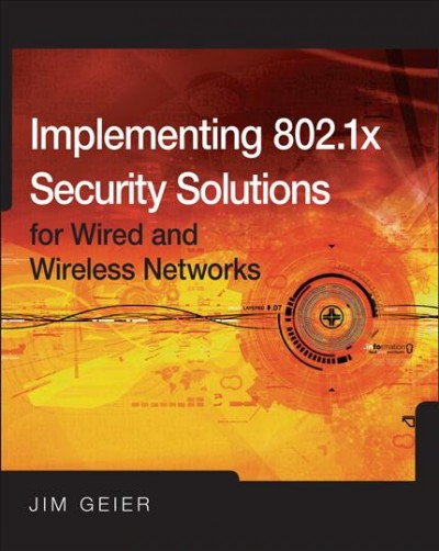 Implementing 802.1X Security Solutions for Wired and Wireless ...