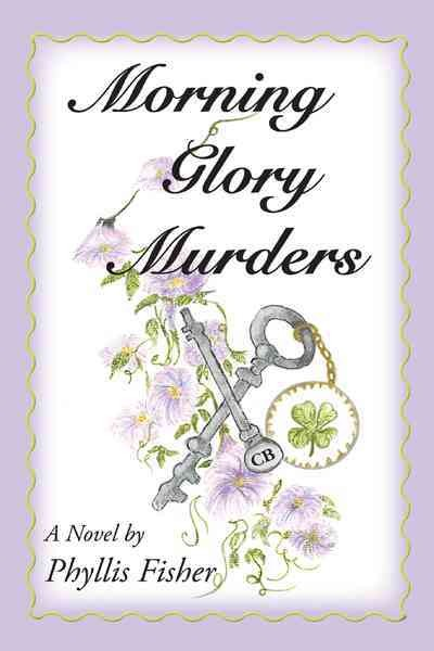 Morning Glory Murders : A Novel, Paperback by Fisher, Phyllis