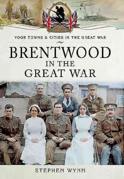 Brentwood In The Great War