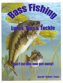 Product Bass Fishing Lures, Tips & Tackle
