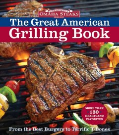 Product Omaha Steaks the Great American Grilling Book