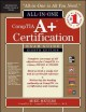 Product CompTIA A+ Certification All-in-One Exam Guide