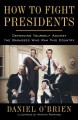 Product How to Fight Presidents