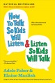 Product How to Talk So Kids Will Listen & Listen So Kids Will Talk