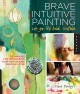 Product Brave Intuitive Painting Let Go, Be Bold, Unfold