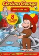 CURIOUS GEORGE SAVES THE DAY