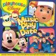 MUSIC PLAY DATE MUSIC FROM ALL YOUR FAVORITE PLAYHOUSE DISNEY TV SHOWS