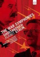 THE WAR SYMPHONIES SHOSTAKOVICH AGAINST STALIN