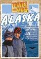 TRAVEL WITH KIDS  ALASKA