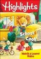 HIGHLIGHTS  SCHOOL COOL!