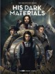 HIS DARK MATERIALS  THE COMPLETE FIRST SEASON