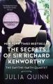 The Secrets of Sir Richard Kenworthy by Julia Quinn