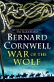 WAR OF THE WOLF : A NOVEL
