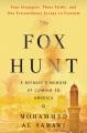 THE FOX HUNT : A REFUGEE