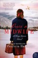 ONCE A MIDWIFE : A HOPE RIVER NOVEL
