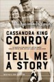 TELL ME A STORY : MY LIFE WITH PAT CONROY