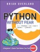 PYTHON WITHOUT FEAR : A BEGINNER