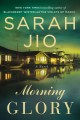 Morning Glory by Sarah Jio