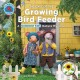 THE CASE OF THE GROWING BIRD FEEDER
