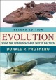 EVOLUTION : WHAT THE FOSSILS SAY AND WHY IT MATTERS