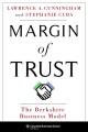 MARGIN OF TRUST : THE BERKSHIRE BUSINESS MODEL