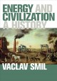 ENERGY AND CIVILIZATION : A HISTORY