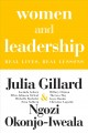 WOMEN AND LEADERSHIP : REAL LIVES, REAL LESSONS