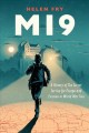 MI9 : A HISTORY OF THE SECRET SERVICE FOR ESCAPE AND EVASION IN WORLD WAR TWO