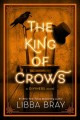THE KING OF CROWS  A DIVINERS NOVEL