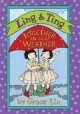 LING & TING  TOGETHER IN ALL WEATHER
