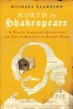 NORTH BY SHAKESPEARE : A ROGUE SCHOLAR