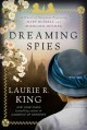 Dreaming Spies by Laurie King