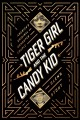 TIGER GIRL AND THE CANDY KID : AMERICA