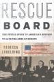 RESCUE BOARD : THE UNTOLD STORY OF AMERICA