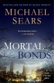 Mortal Bonds by Michael Sears