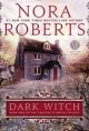 The Dark Witch by Nora Roberts