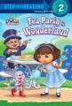 Dora the Explorer: Tea Party in Wonderland