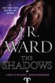 The Shadows by J.R.Ward