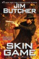 Skin Game: a Novel of the Dresden Files by Jim Butcher