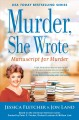 MANUSCRIPT FOR MURDER : A MURDER, SHE WROTE MYSTERY