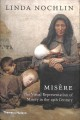 MISèRE : THE VISUAL REPRESENTATION OF MISERY IN THE 19TH CENTURY