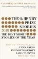 THE O  HENRY PRIZE STORIES 2019