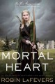 Moral Heart by Robin LaFevers