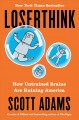 LOSERTHINK : HOW UNTRAINED BRAINS ARE RUINING THE WORLD